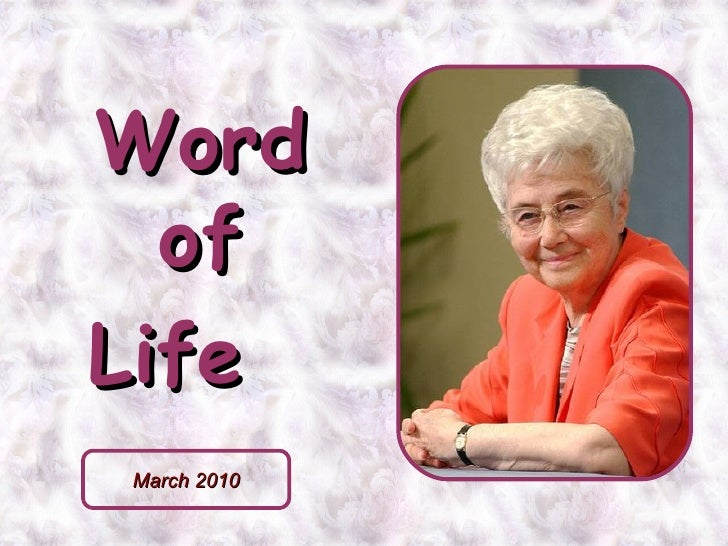 Word of Life  March 2010