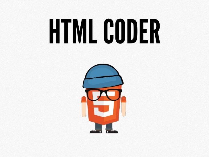 HTML CODER