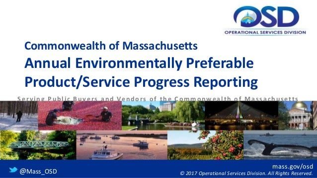 mass.gov/osd © 2017 Operational Services Division. All Rights Reserved.@Mass_OSD Commonwealth of Massachusetts Annual Envi...