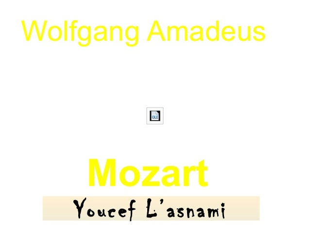Wolfgang Amadeus Mozart Youcef L'asnami