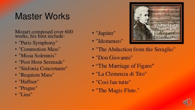 wolfgang amadeus mozart and his influence in music Wolfgang mozart full name wolfgang amadeus wolfgang amadeus mozart and his father returned from freemasonry also became a strong influence in mozart's music.