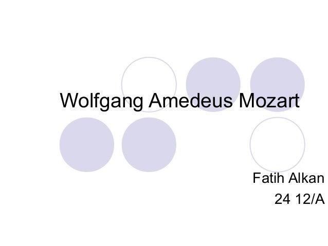Wolfgang Amedeus Mozart  Fatih Alkan  24 12/A
