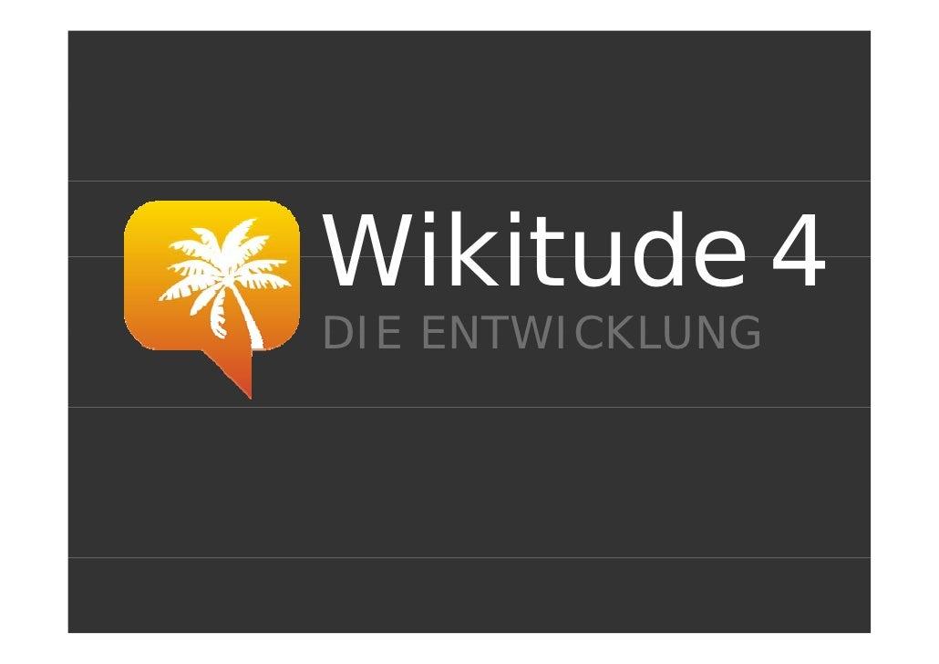 Wikitude 4 DIE ENTWICKLUNG