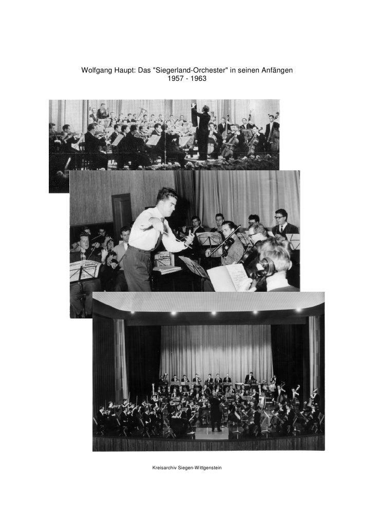 """Wolfgang Haupt: Das """"Siegerland-Orchester"""" in seinen Anfängen                        1957 - 1963                    Kreisa..."""