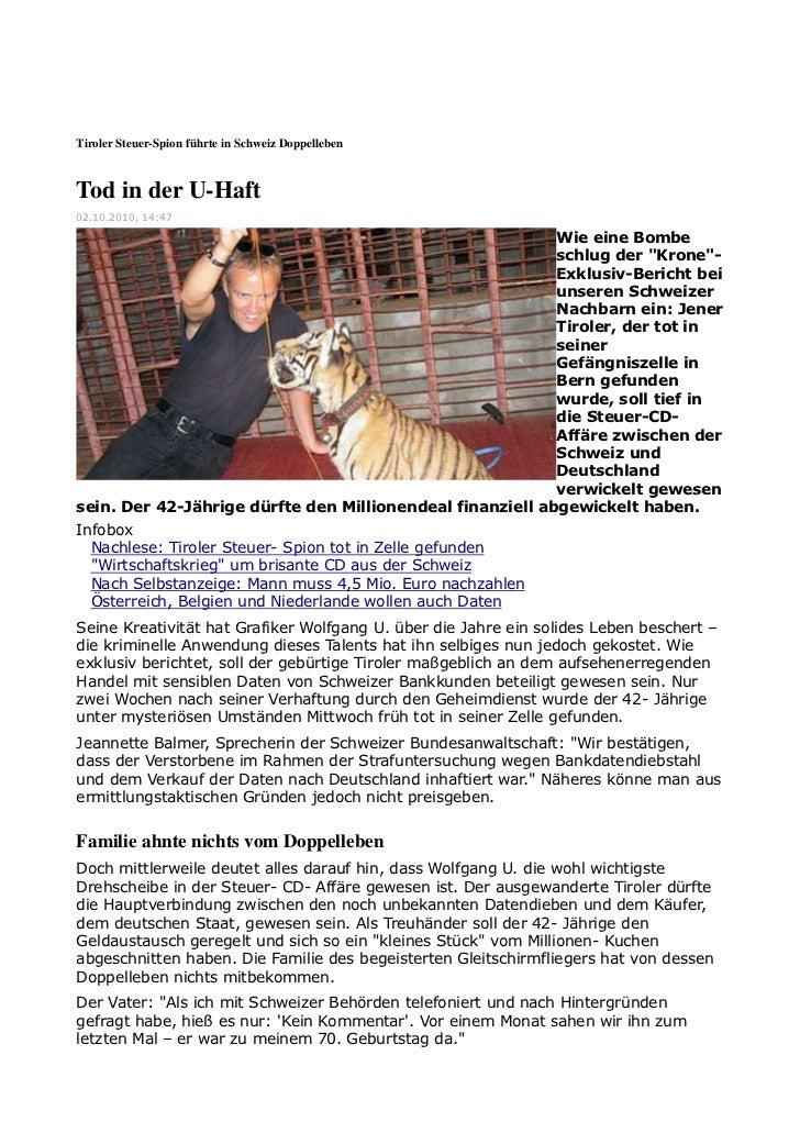 Tiroler Steuer-Spion führte in Schweiz DoppellebenTod in der U-Haft02.10.2010, 14:47                                      ...