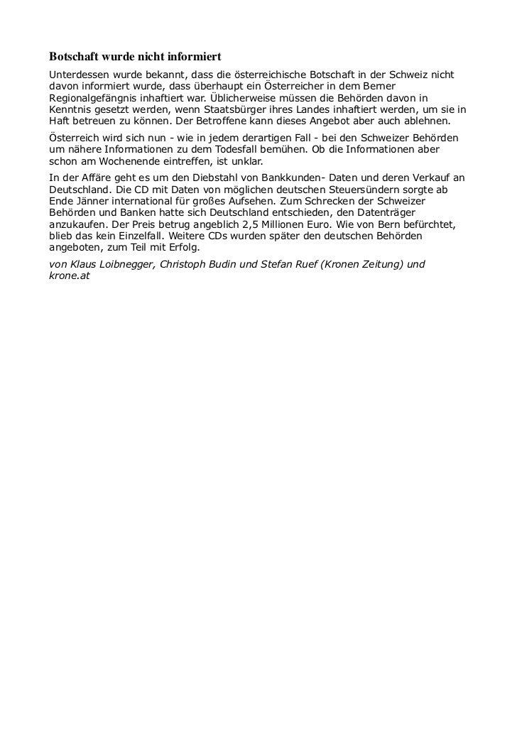 Botschaft wurde nicht informiertUnterdessen wurde bekannt, dass die österreichische Botschaft in der Schweiz nichtdavon in...