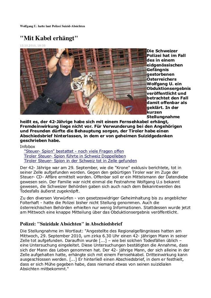 """Wolfgang U. hatte laut Polizei Suizid-Absichten""""Mit Kabel erhängt""""13.10.2010, 18:35                                       ..."""