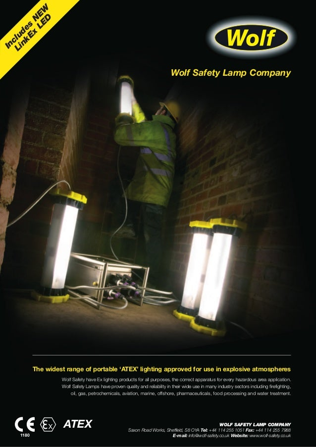 Wolf Safety Lamp CompanyIncludesNEWLinkExLEDThe widest range of portable 'ATEX' lighting approved for use in explosive atm...
