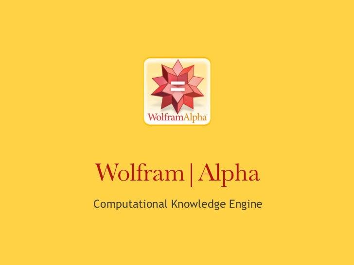 Wolfram|AlphaComputational Knowledge Engine
