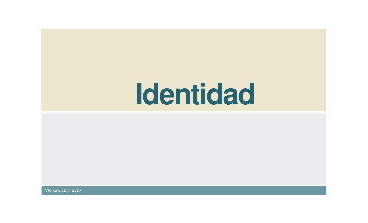 Identidad   Wolkowicz 1, 2007