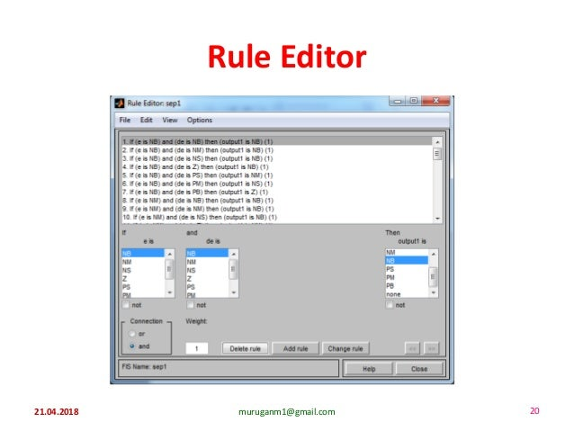 Rule Editor 21.04.2018 muruganm1@gmail.com 20