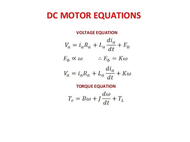 DC MOTOR EQUATIONS VOLTAGE EQUATION TORQUE EQUATION