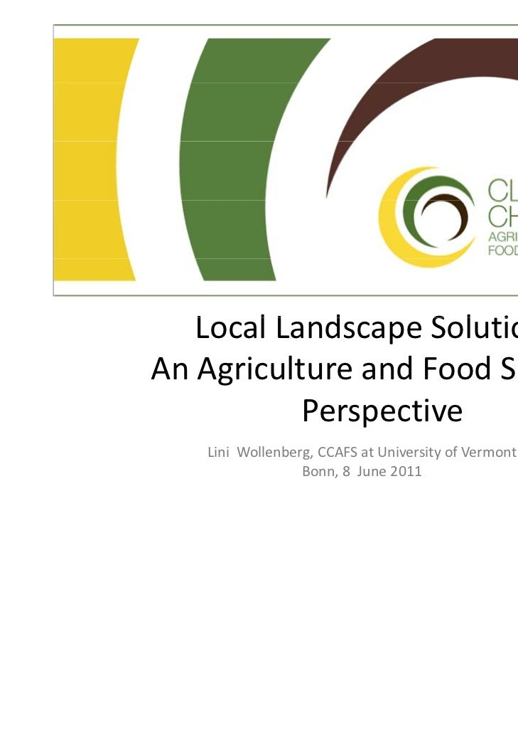 LocalLandscapeSolutions:   L lL d           S l tiAnAgricultureandFoodSecurityAn Agriculture and Food Security     ...