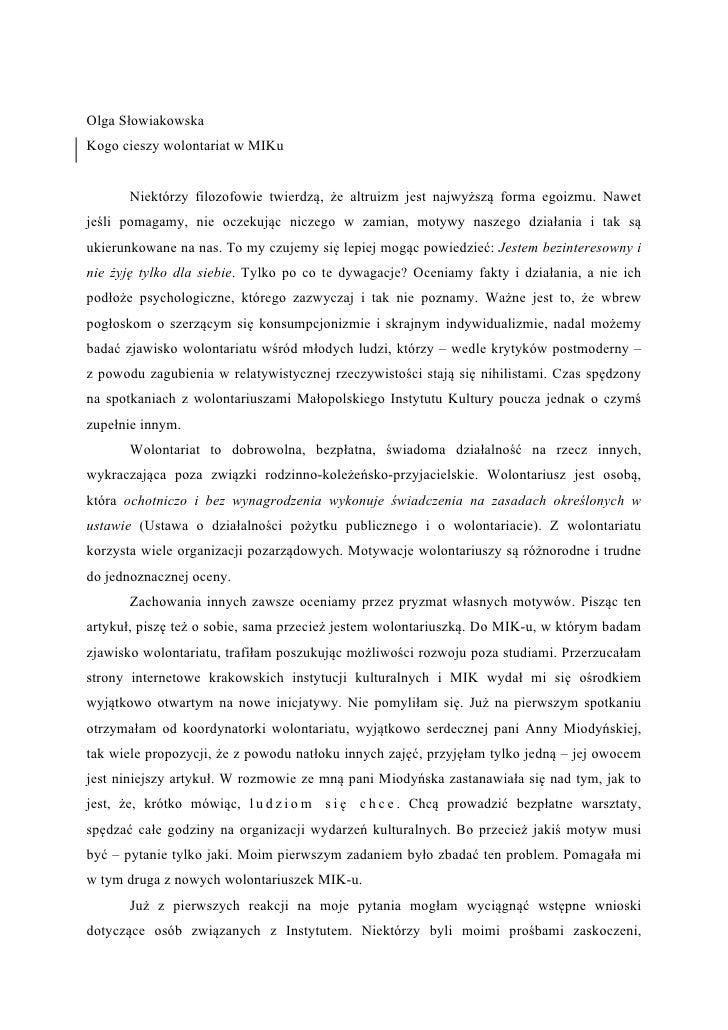 Olga Słowiakowska Kogo cieszy wolontariat w MIKu          Niektórzy filozofowie twierdzą, że altruizm jest najwyższą forma...