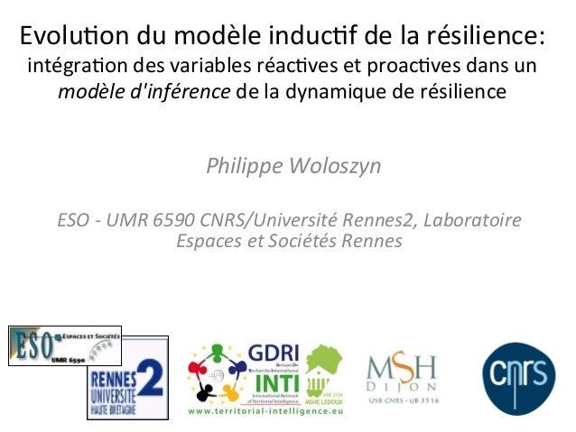 Evolu&on du modèle induc&f de la résilience: intégra&on des variables réac&ves et proac&ves dans...