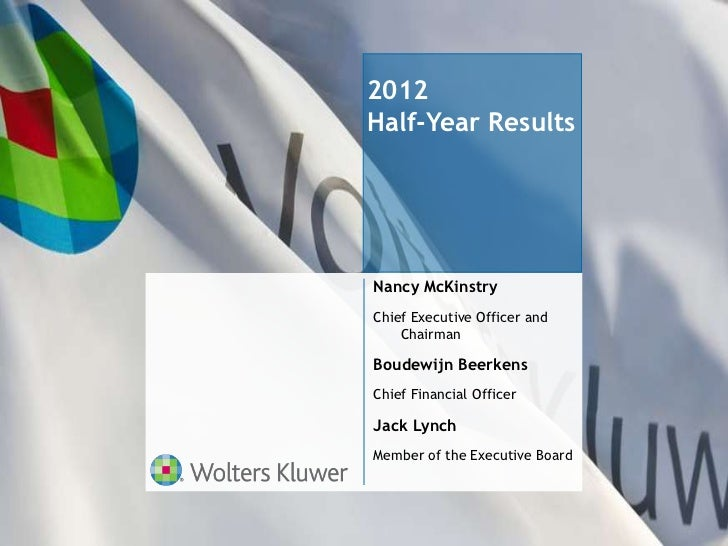 Wolters Kluwer 2012 Half Year Investor Presentation