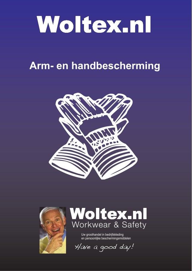 INHOUDSOPGAVE2ARM- EN HANDBESCHERMINGInleiding 8Algemeen gebruik 15- Handschoenen van nitril 15- Handschoenen van PU 26- H...