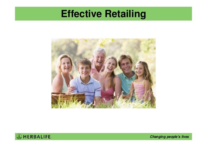 Effective Retailing                           Changing people's lives