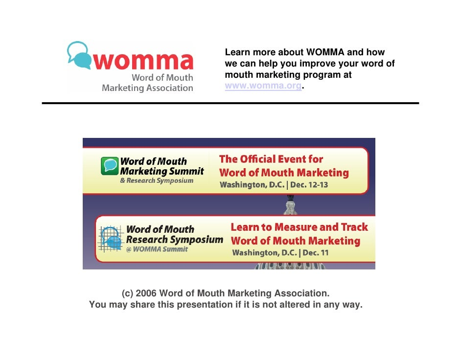 Learn more about WOMMA and how                                we can help you improve your word of                        ...