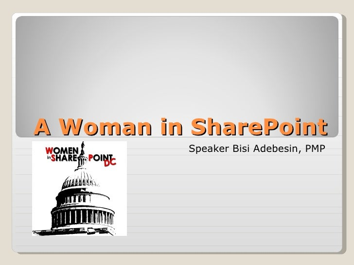 A Woman in SharePoint Speaker Bisi Adebesin, PMP