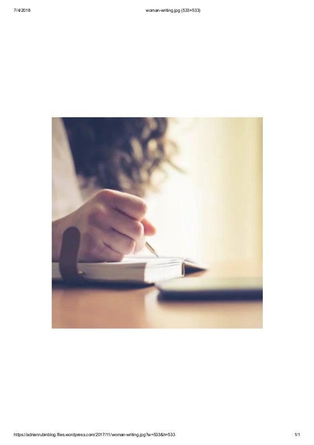 7/4/2018 woman-writing.jpg (533�533) https://adrianrubinblog.files.wordpress.com/2017/11/woman-writing.jpg?w=533&h=533 1/1