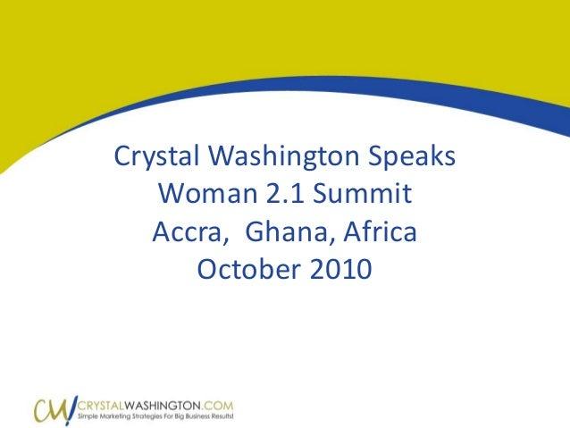 CrystalWashingtonSpeaks Woman2.1Summit Accra,Ghana,Africa October2010