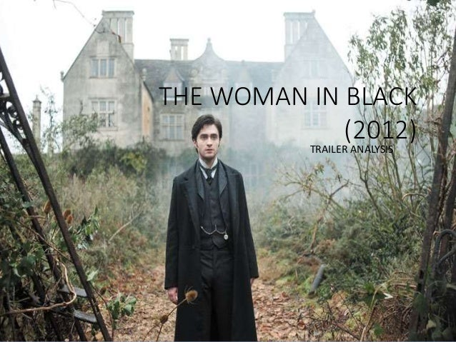THE WOMAN IN BLACK (2012) TRAILER ANALYSIS