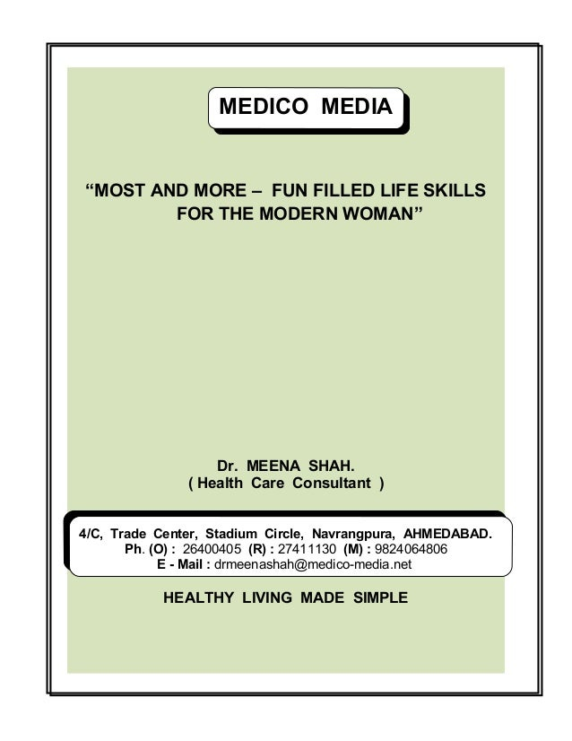 """MEDICO MEDIA MEDICO MEDIA """"MOST AND MORE – FUN FILLED LIFE SKILLS FOR THE MODERN WOMAN""""  Dr. MEENA SHAH. ( Health Care Con..."""
