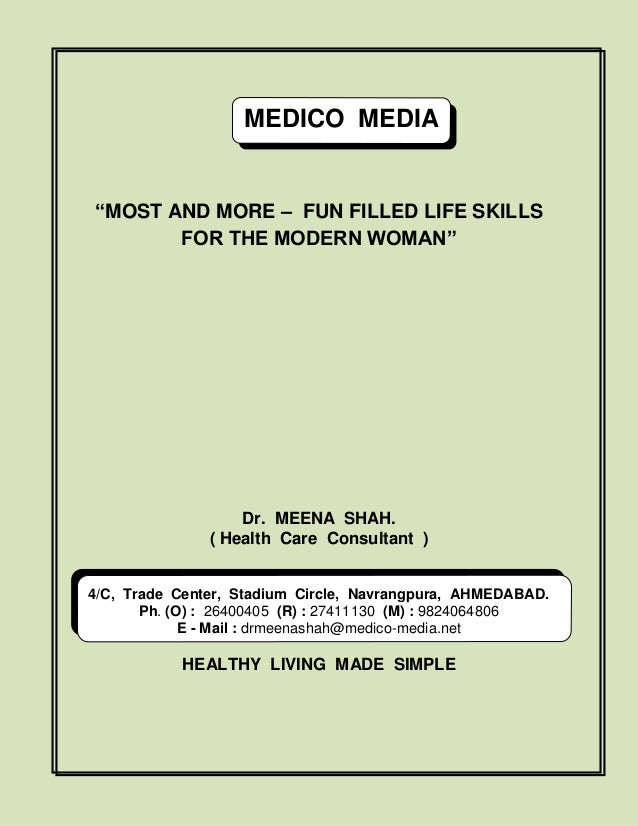 """MEDICO MEDIA  """"MOST AND MORE – FUN FILLED LIFE SKILLS FOR THE MODERN WOMAN""""  Dr. MEENA SHAH. ( Health Care Consultant )  4..."""