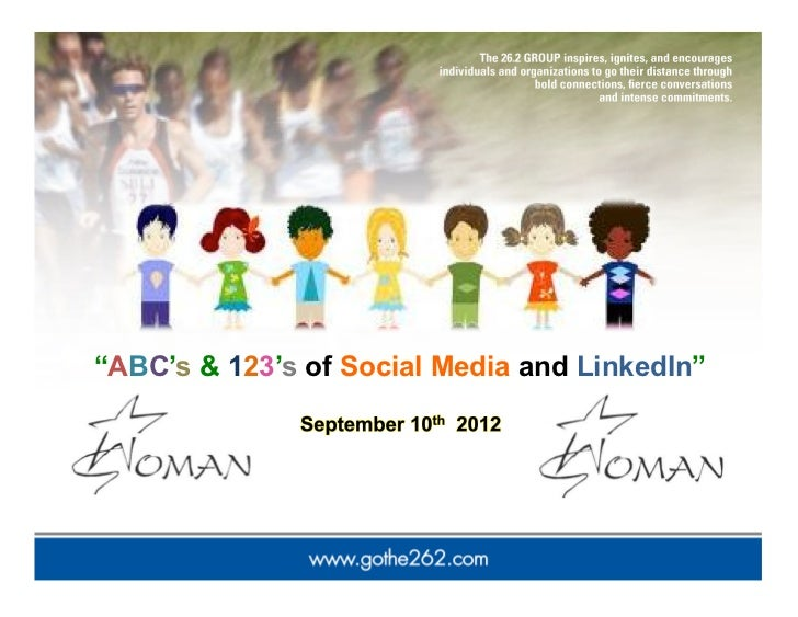 """ABC's & 123's of Social Media and LinkedIn"""
