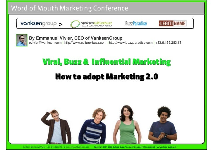 Word of Mouth Marketing Conference                                            >           By Emmanuel Vivier, CEO of Vanks...