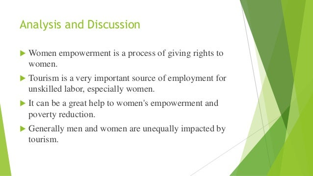 empowerment and disempowerment of women Disempowerment of women in developing countries one of the major reasons is poverty before i discuss the relationship between poverty alleviation and women's empowerment, it seems important to understand the concept 'empowerment' rowlands (1995) notes that power is generally defined in terms of control and influence over others.