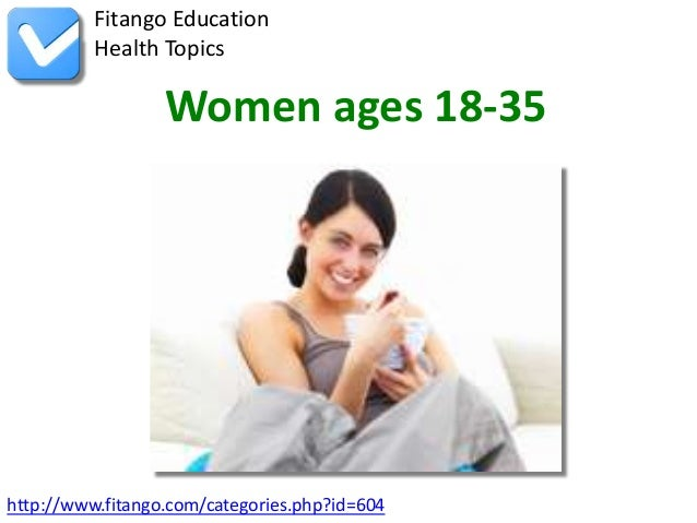http://www.fitango.com/categories.php?id=604Fitango EducationHealth TopicsWomen ages 18-35