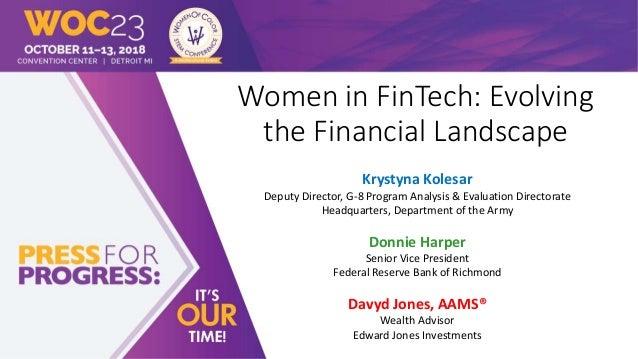Women in FinTech: Evolving the Financial Landscape Krystyna Kolesar Deputy Director, G-8 Program Analysis & Evaluation Dir...