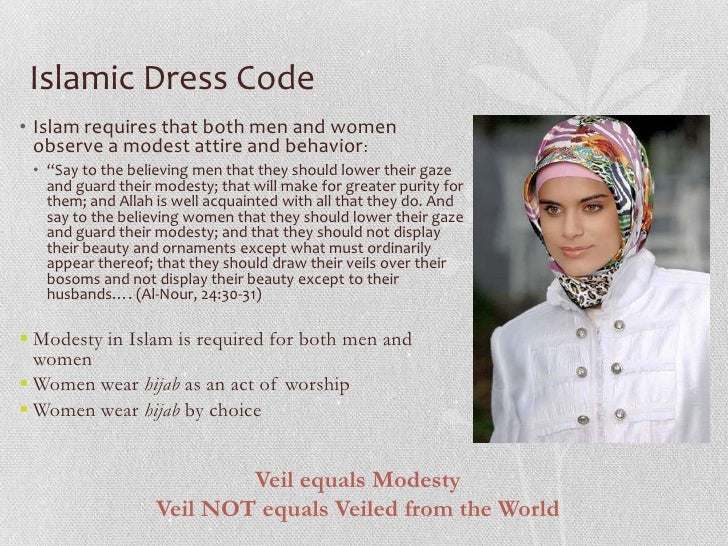 islamic dress code essay Dress code essaysconstitutional violations occur far too common at highland park high school articles about controversial subjects written for student newspapers are censored.