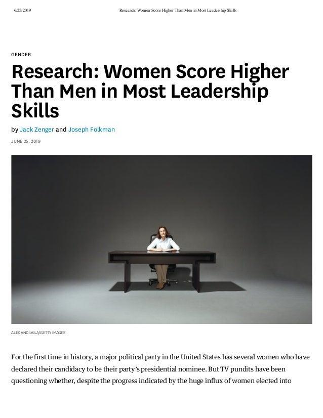 6/25/2019 Research: Women Score Higher Than Men in Most Leadership Skills https://hbr.org/2019/06/research-women-score-hig...