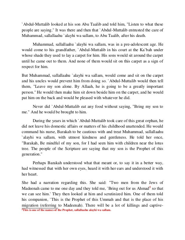 """`Abdul-Muttalib looked at his son Abu Taalib and told him, """"Listen to what these  people are saying."""" It was there and the..."""