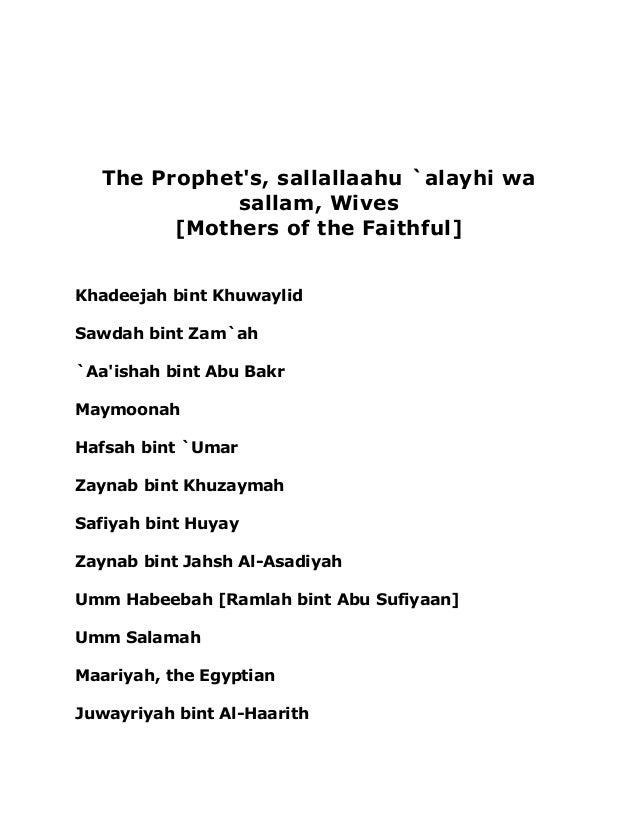 The Prophet's, sallallaahu `alayhi wa  sallam, Wives  [Mothers of the Faithful]  Khadeejah bint Khuwaylid  Sawdah bint Zam...