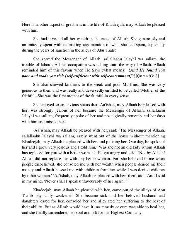 Here is another aspect of greatness in the life of Khadeejah, may Allaah be pleased  with him.  She had invested all her w...