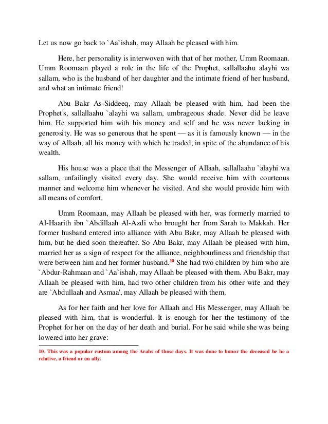 Let us now go back to `Aa`ishah, may Allaah be pleased with him.  Here, her personality is interwoven with that of her mot...