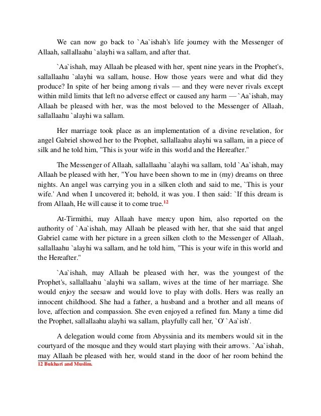 We can now go back to `Aa`ishah's life journey with the Messenger of  Allaah, sallallaahu `alayhi wa sallam, and after tha...