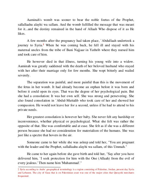 Aaminah's womb was sooner to bear the noble foetus of the Prophet,  sallallaahu alayhi wa sallam. And the womb fulfilled t...