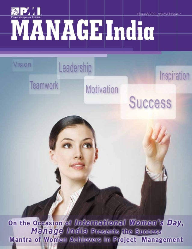 February 2013, Volume 4 Issue 7 Success Leadership Teamwork Vision Inspiration Motivation On the Occasion of International...
