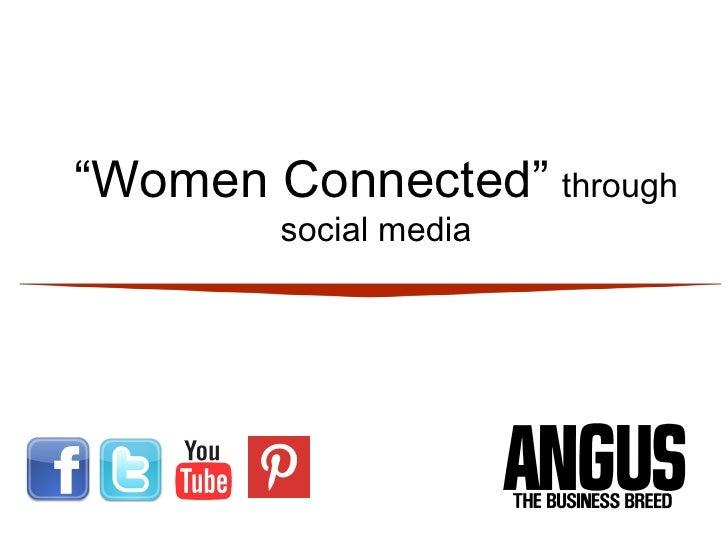"""""""Women Connected"""" through        social media"""