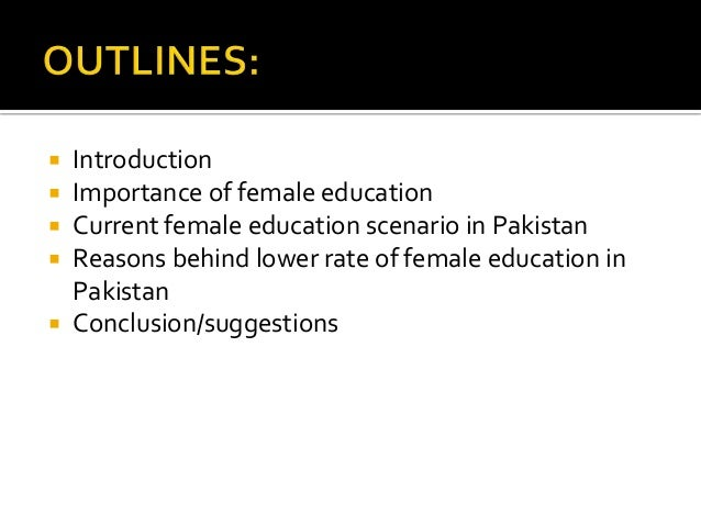 women education in  presented by arif ali 2  introduction  importance of female education