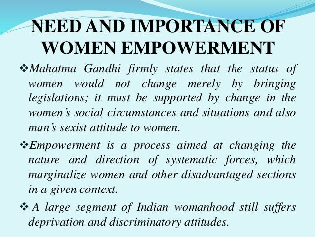 empowerment of women in a male dominated society in india Gender inequality has been part and parcel of an accepted male-dominated indian society women empowerment in modern india s o india: women's empowerment.