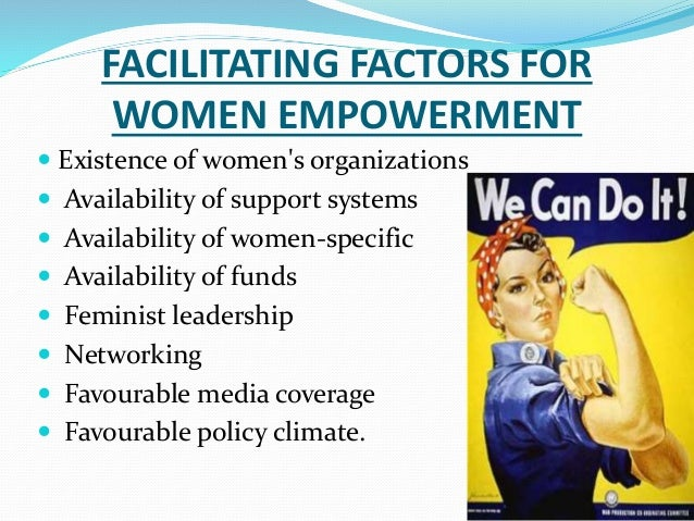 women empowerment 7 essay The prime keys to women's empowerment contribute to the process of gaining control over self, over ideology and the resources which generate and.