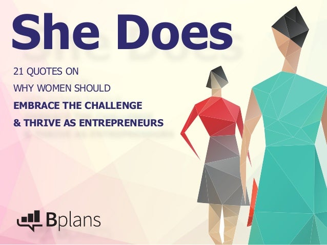 how women entrepreneurs lead and why Women entrepreneurs: developing collaborative  will lead to more  proportion of successful women entrepreneurs it may be asked why in this report.