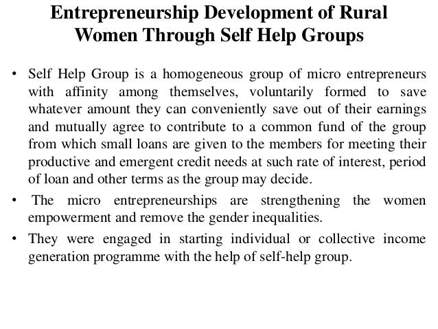 development of rural women through entrepreneurship Positively, creatively and entrepreneurship purposefully is most of the development of rural areas young people with such perspective and with the help of rightly channelized efforts would usher in an era of rural entrepreneurship.