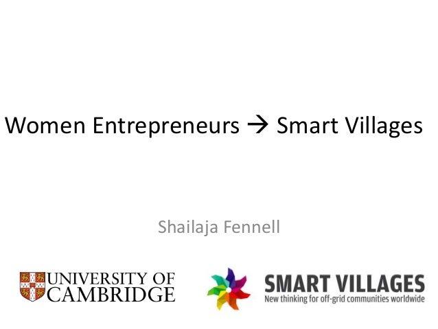 Women Entrepreneurs  Smart Villages Shailaja Fennell